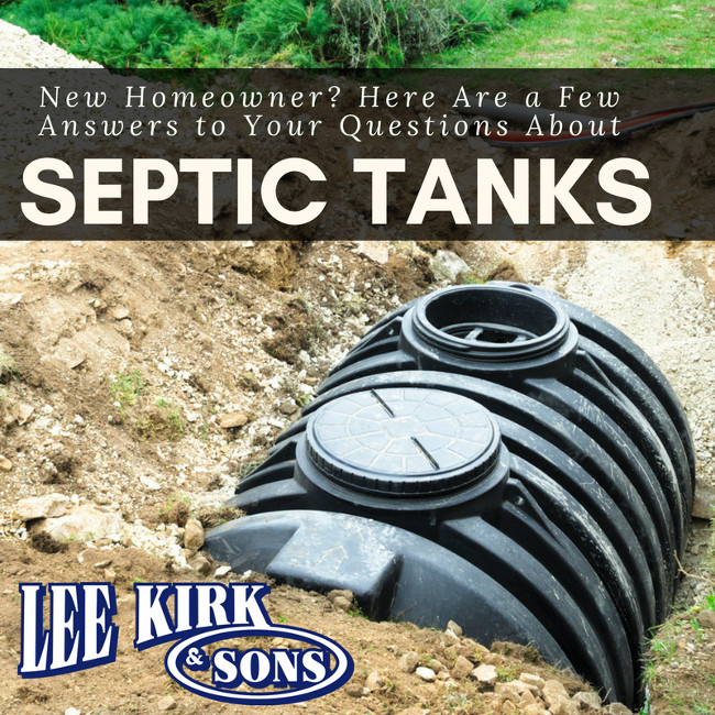 New Homeowner? Here Are a Few Answers to Your Questions About Septic Tanks